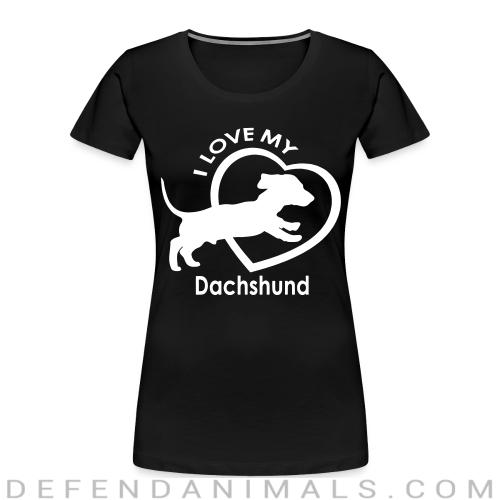I love my dachshund - Dog Breeds Women Organic T-shirt