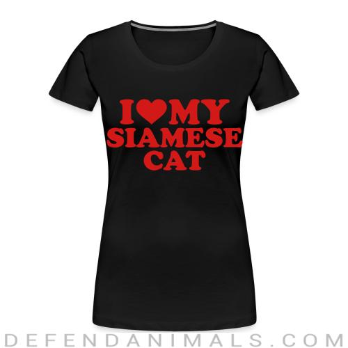 I love my siamese cat - Cat Breeds Women Organic T-shirt