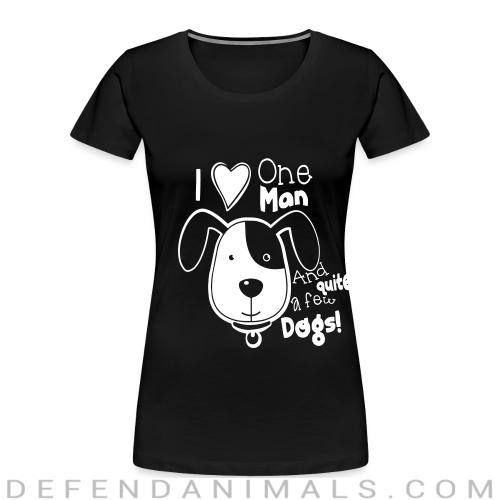 i love one man and quite a few dogs! - Dogs Lovers Women Organic T-shirt