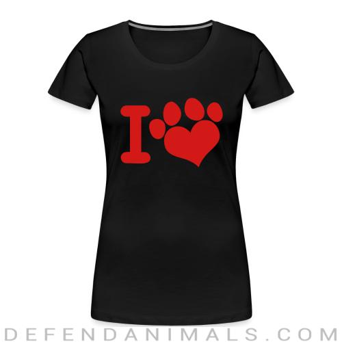 I love paw dog - Dogs Lovers Women Organic T-shirt