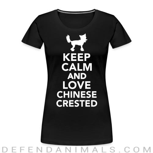 keep calm and love chinese crested - Dog Breeds Women Organic T-shirt