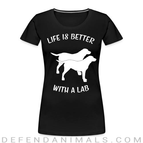 life is better with a lab - Dog Breeds Women Organic T-shirt