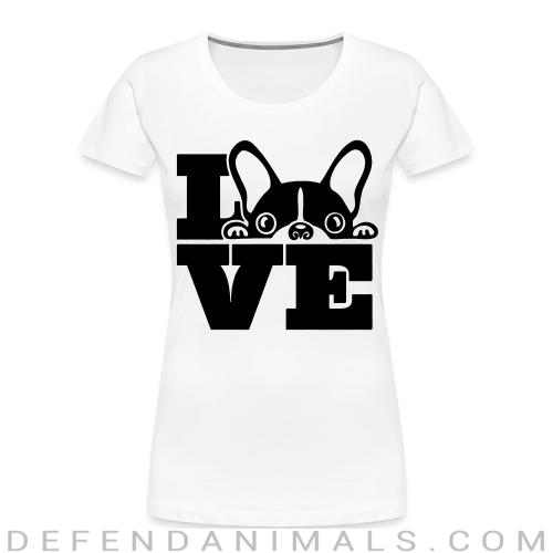 Love Boston Terrier  - Dog Breeds Women Organic T-shirt