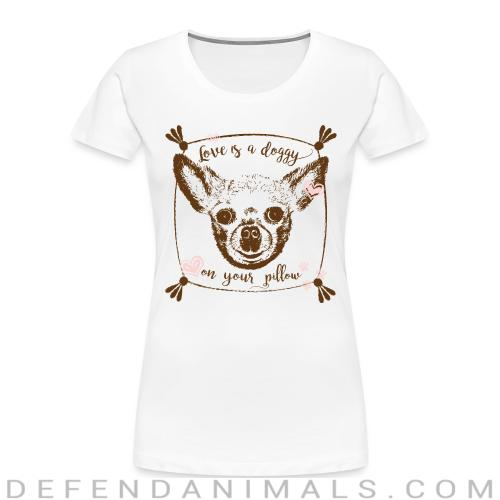 love is a doggy on your pillow - Dog Breeds Women Organic T-shirt