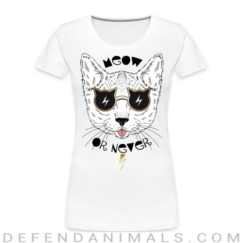 Meow or never - Cats Lovers Women Organic T-shirt