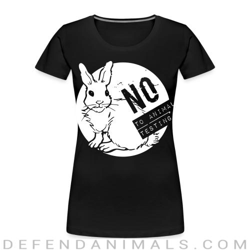 No to animal testing - Animal Rights Activism Women Organic T-shirt
