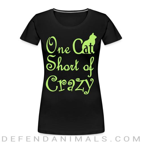 One cat short of crazy  - Cats Lovers Women Organic T-shirt