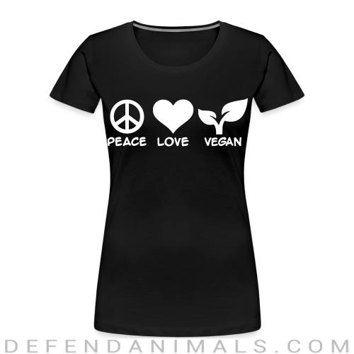 peace love Vegan   - Vegan Women Organic T-shirt