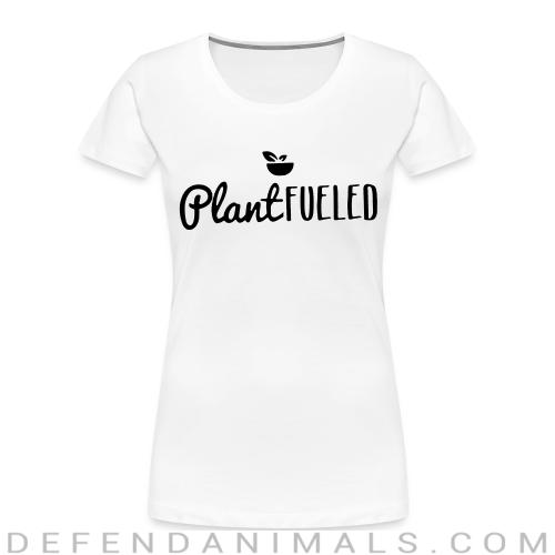 Plant fueled - Vegan Women Organic T-shirt