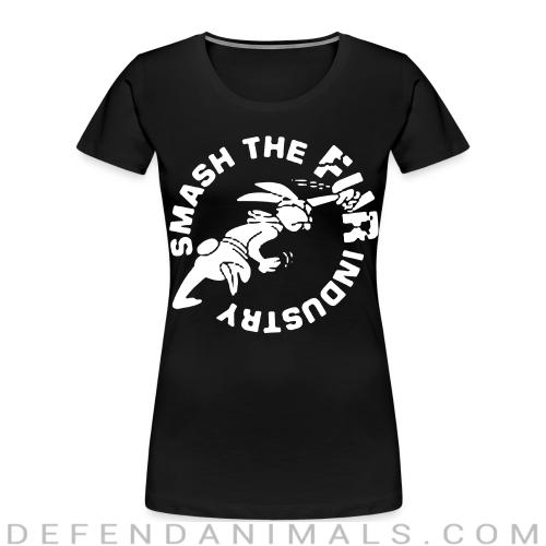 Smash the fur industry - Animal Rights Activism Women Organic T-shirt