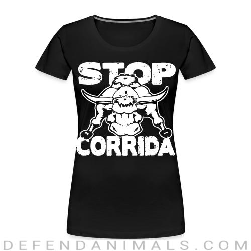 Stop corrida - Animal Rights Activism Women Organic T-shirt