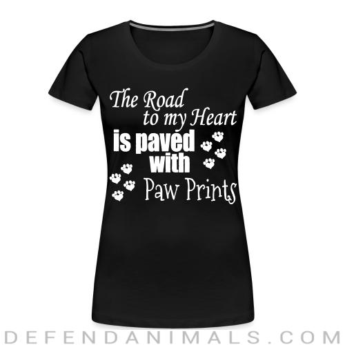 The road to my heart is paved whith paw prints - Dogs Lovers Women Organic T-shirt