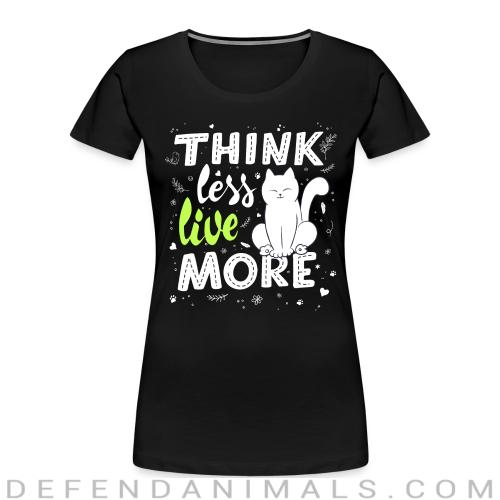 Think less live more  - Cats Lovers Women Organic T-shirt