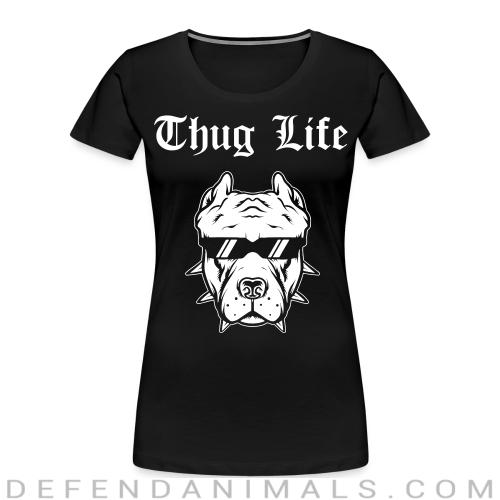 Thug life pitbull - Dog Breeds Women Organic T-shirt