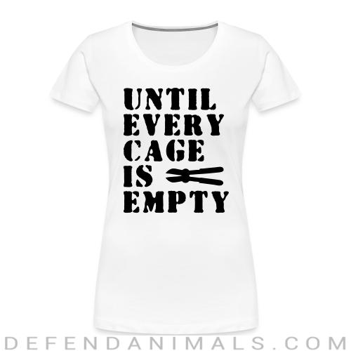 Until every cage empty - Animal Rights Activism Women Organic T-shirt