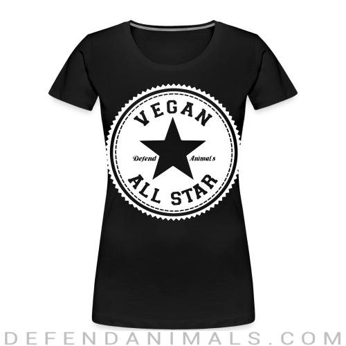 Vegan all star. Defend animals - Vegan Women Organic T-shirt