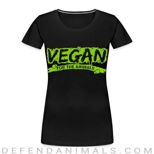 Vegan for the animals - Vegan Women Organic T-shirt