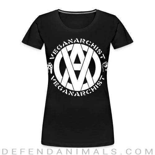 Veganarchist - Animal Rights Activism Women Organic T-shirt