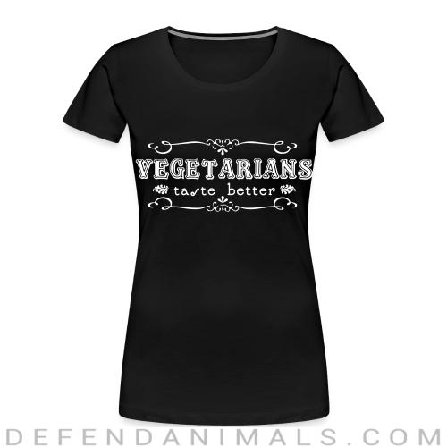 Vegerarians taste better - Vegan Women Organic T-shirt