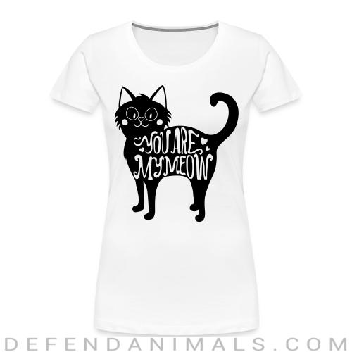You are my meow  - Cats Lovers Women Organic T-shirt