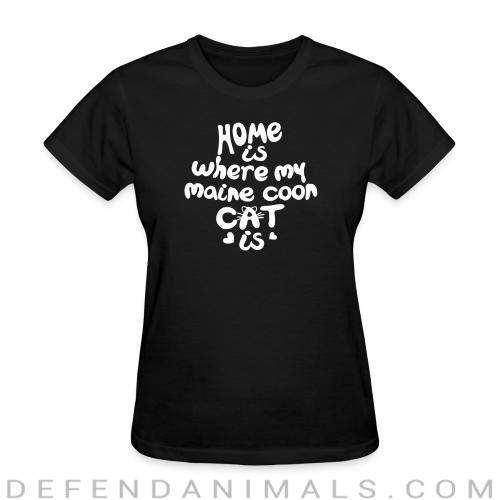 Home is where my maine coon cat is - Cat Breeds Women T-shirt