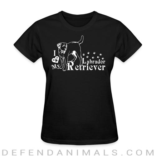I love my Labrador Retriever - Dog Breeds Women T-shirt