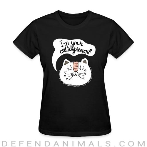 I'm your antidepressant - Cats Lovers Women T-shirt