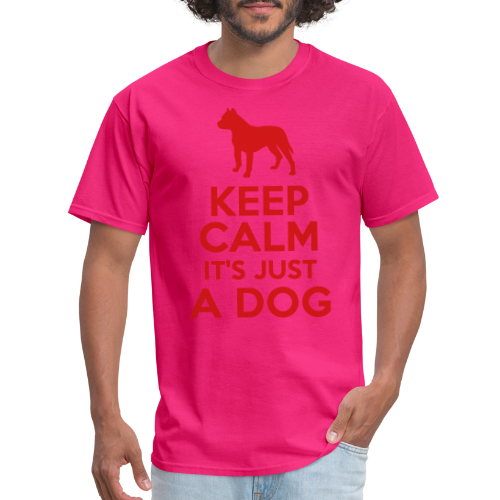 Keep calm it's just a dog