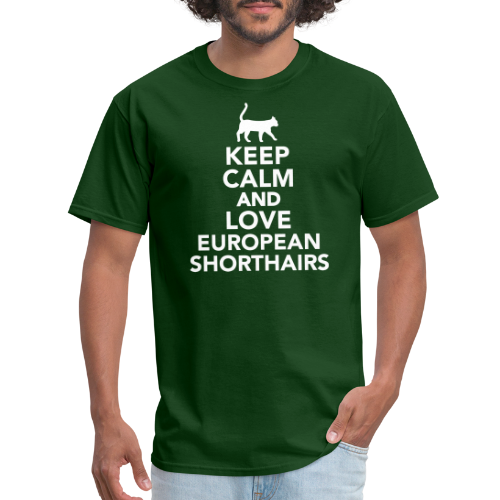 Keep calm and love european shorthairs