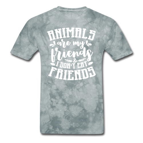 Animals are my friends & I don't eat my friends