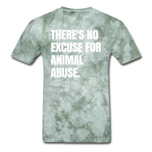 Theres no excuse for animal abuse