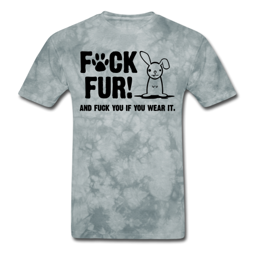Fur and fuck you if you wear it